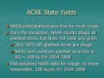 acre state yields