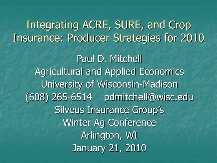 integrating acre sure and crop insurance producer strategies for 2010 n.