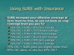 using sure with insurance