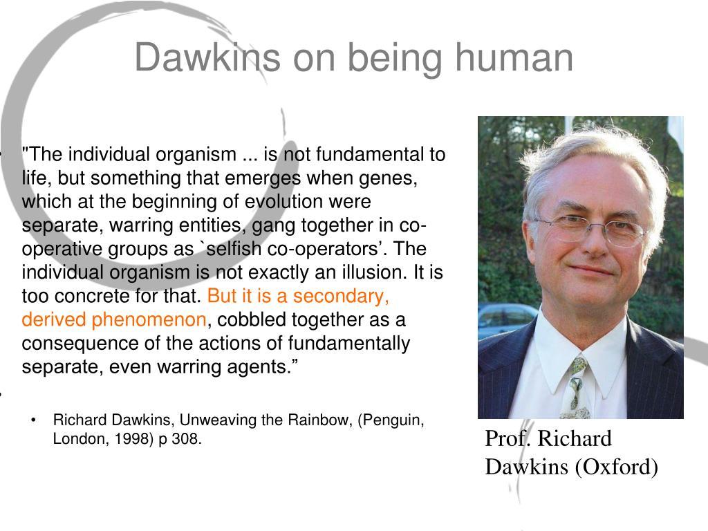 Dawkins on being human
