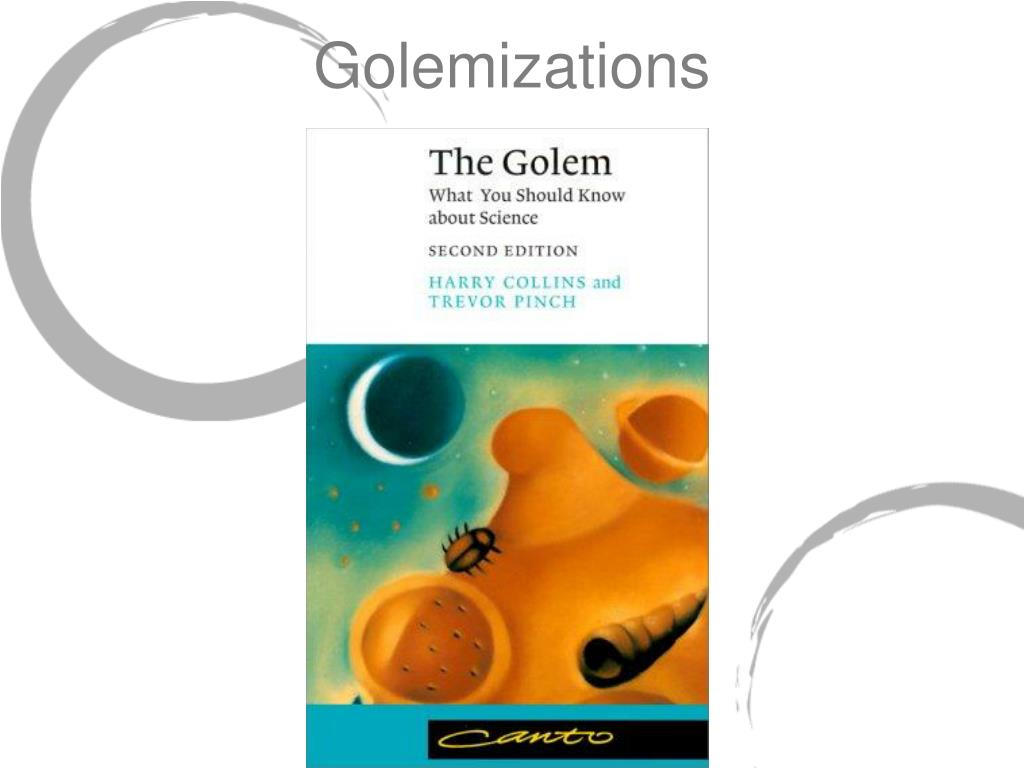 Golemizations