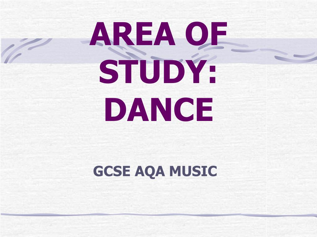 area of study dance l.