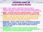 devices used in club dance music