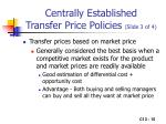 centrally established transfer price policies slide 3 of 4
