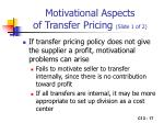 motivational aspects of transfer pricing slide 1 of 2