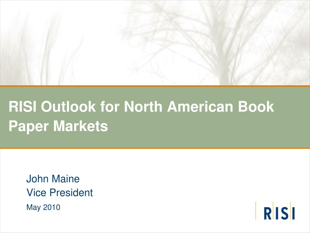 risi outlook for north american book paper markets l.