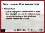 faith is having hope against hope