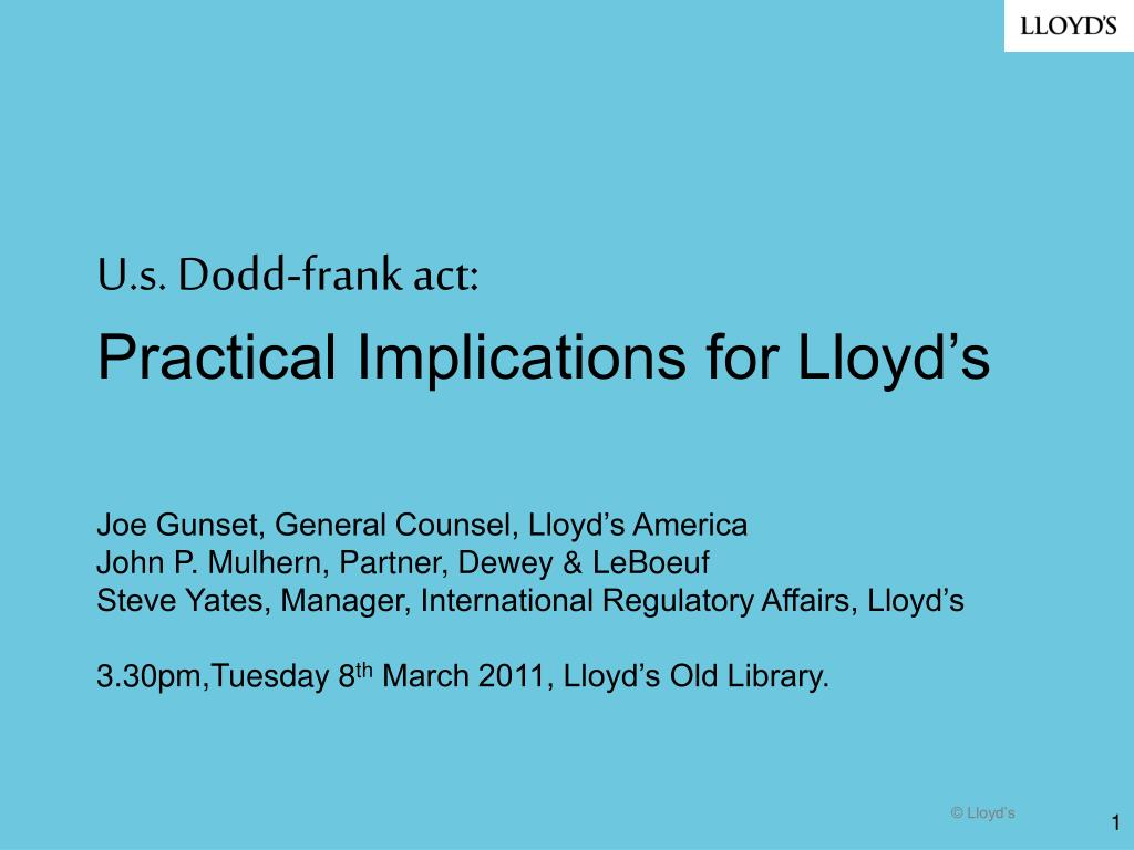 u s dodd frank act practical implications for lloyd s l.