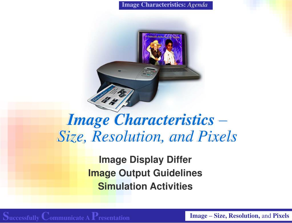 image characteristics size resolution and pixels l.