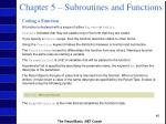 chapter 5 subroutines and functions46