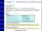 chapter 5 subroutines and functions5