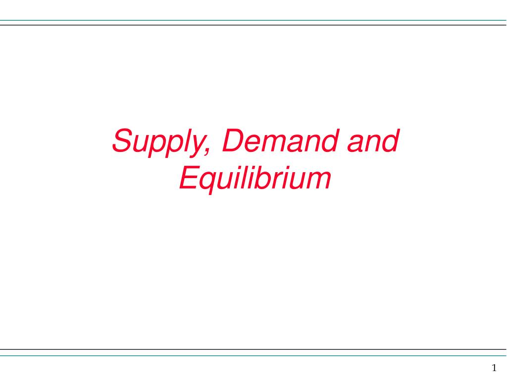 supply demand and equilibrium l.