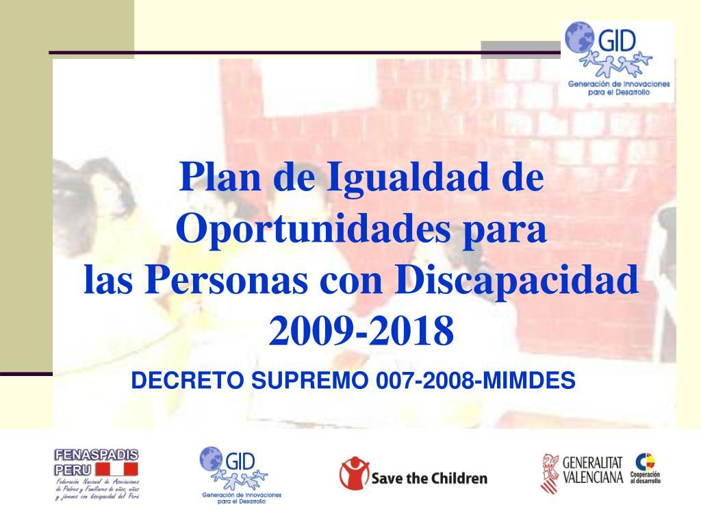 plan de igualdad de oportunidades para las personas con discapacidad 2009 2018 l.