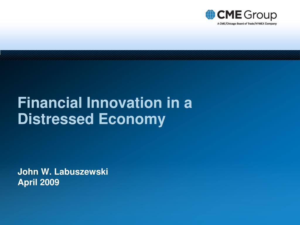 financial innovation in a distressed economy l.