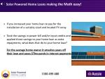 solar powered home loans making t he math easy