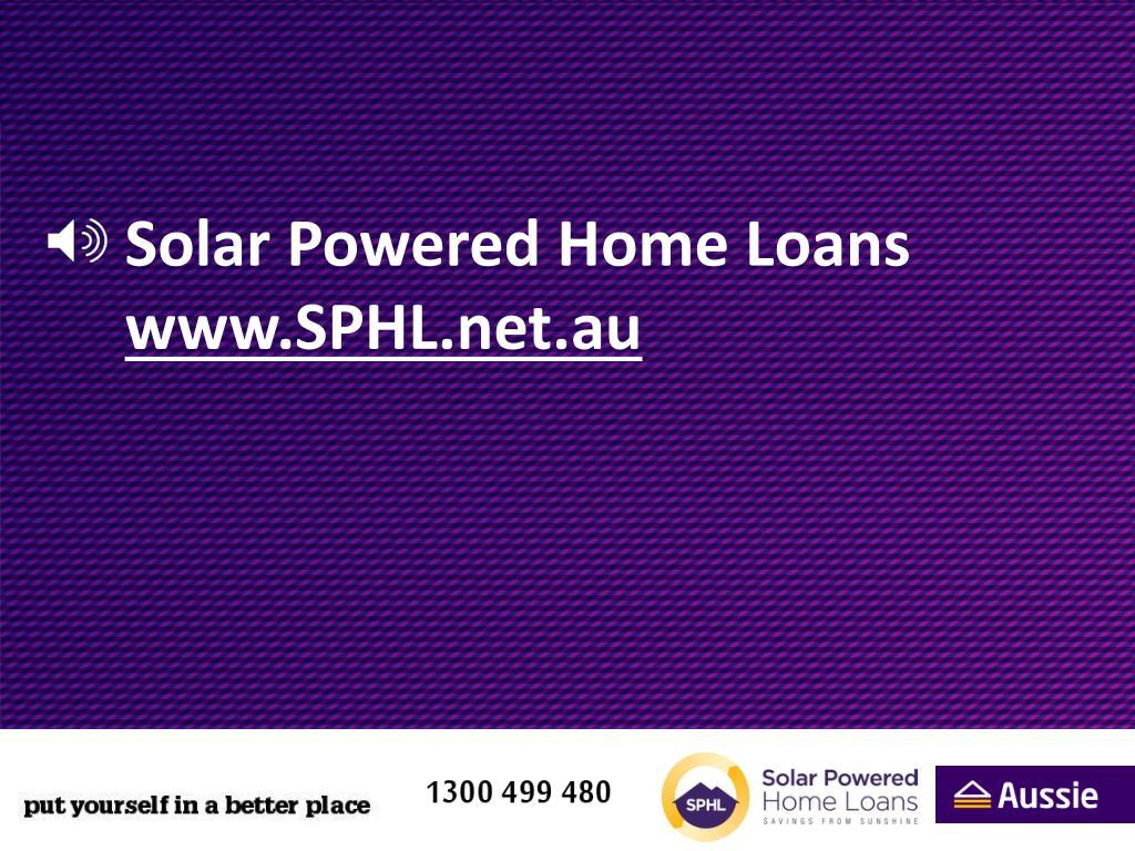 solar powered home loans www sphl net au l.