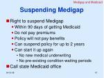 suspending medigap