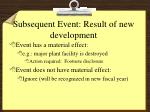subsequent event result of new development