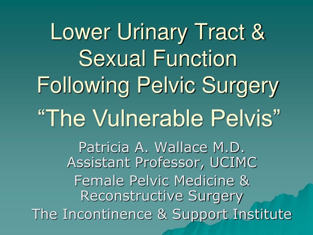 lower urinary tract sexual function following pelvic surgery l.