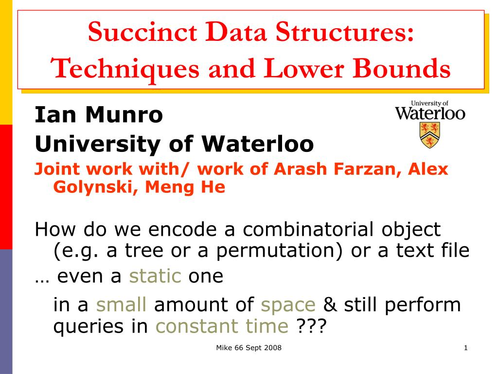 succinct data structures techniques and lower bounds l.
