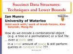 succinct data structures techniques and lower bounds