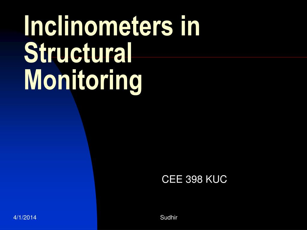 inclinometers in structural monitoring l.