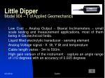 little dipper model 904 t of applied geomechanics