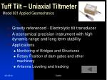tuff tilt uniaxial tiltmeter model 801 applied geomechanics