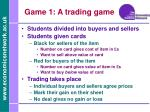 game 1 a trading game
