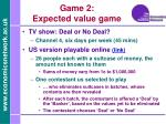 game 2 expected value game
