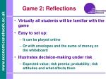 game 2 reflections