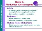 game 3 production function game
