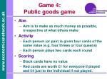 game 4 public goods game
