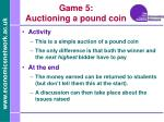 game 5 auctioning a pound coin