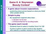game 6 a keynesian beauty contest