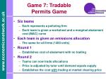 game 7 tradable permits game