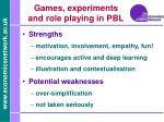games experiments and role playing in pbl