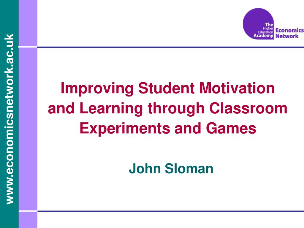 improving student motivation and learning through classroom experiments and games l.
