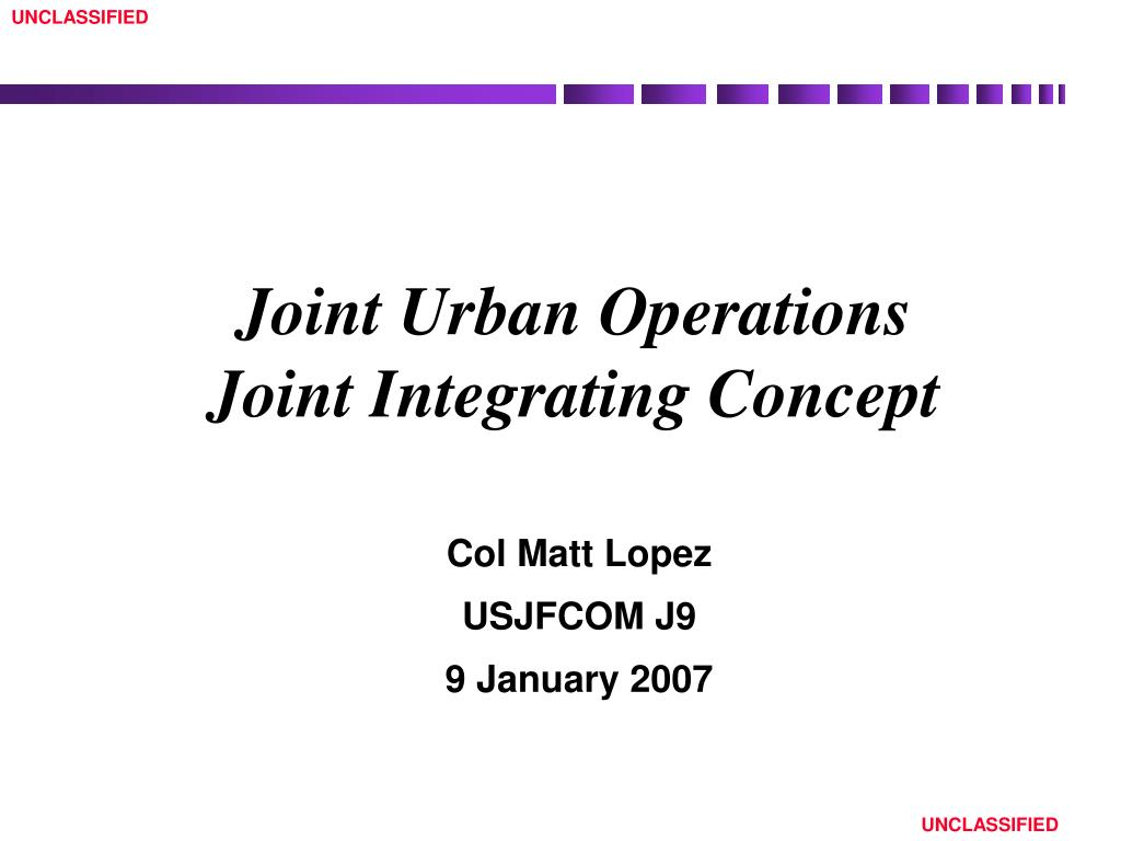 joint urban operations joint integrating concept l.
