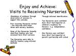 enjoy and achieve visits to receiving nurseries