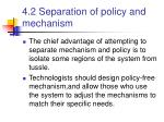 4 2 separation of policy and mechanism