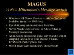 magus a new millennium s message switch