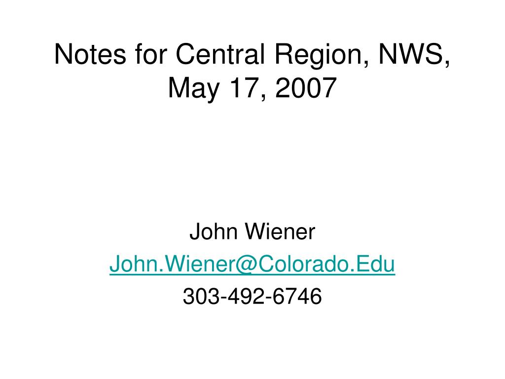 notes for central region nws may 17 2007 l.