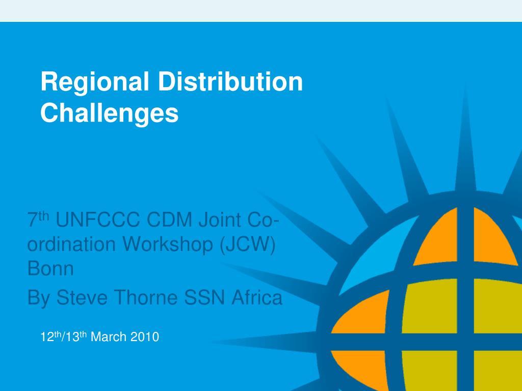 regional distribution challenges l.