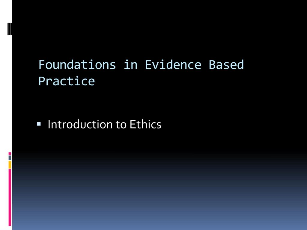 foundations in evidence based practice l.