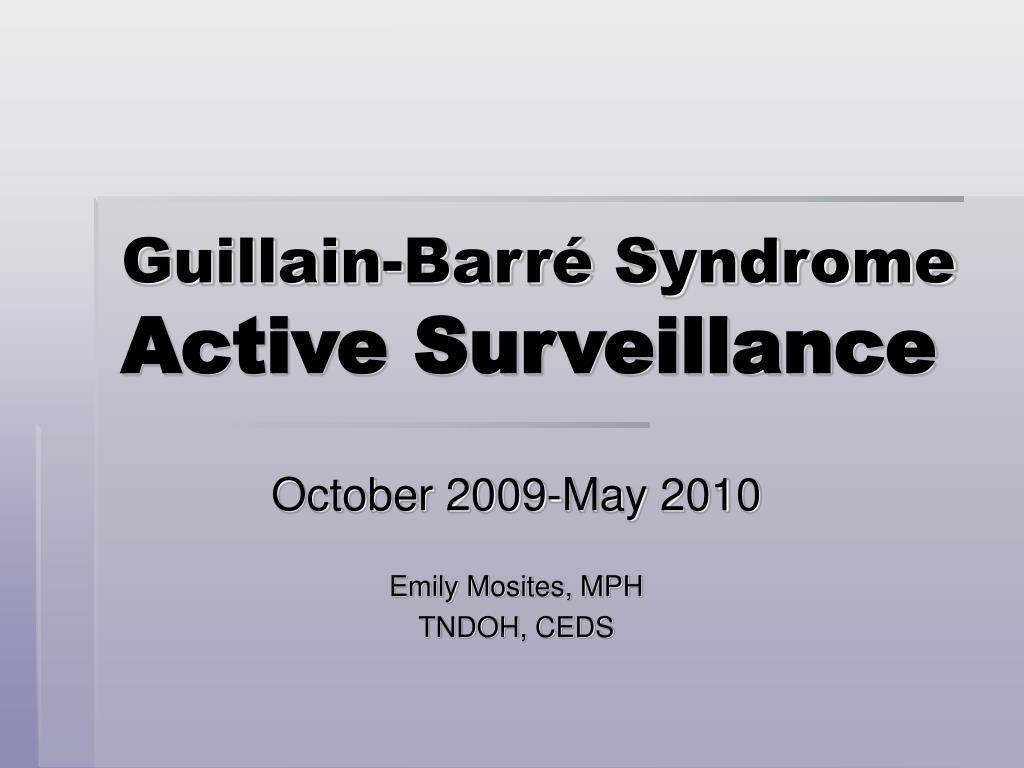 guillain barr syndrome active surveillance l.