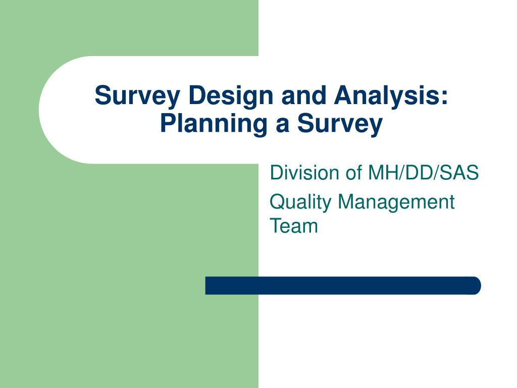 survey design and analysis planning a survey l.