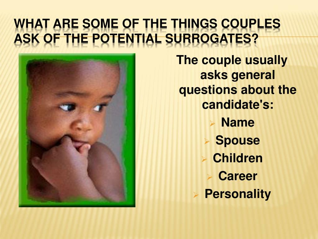 What are some of the things couples ask of the potential surrogates?