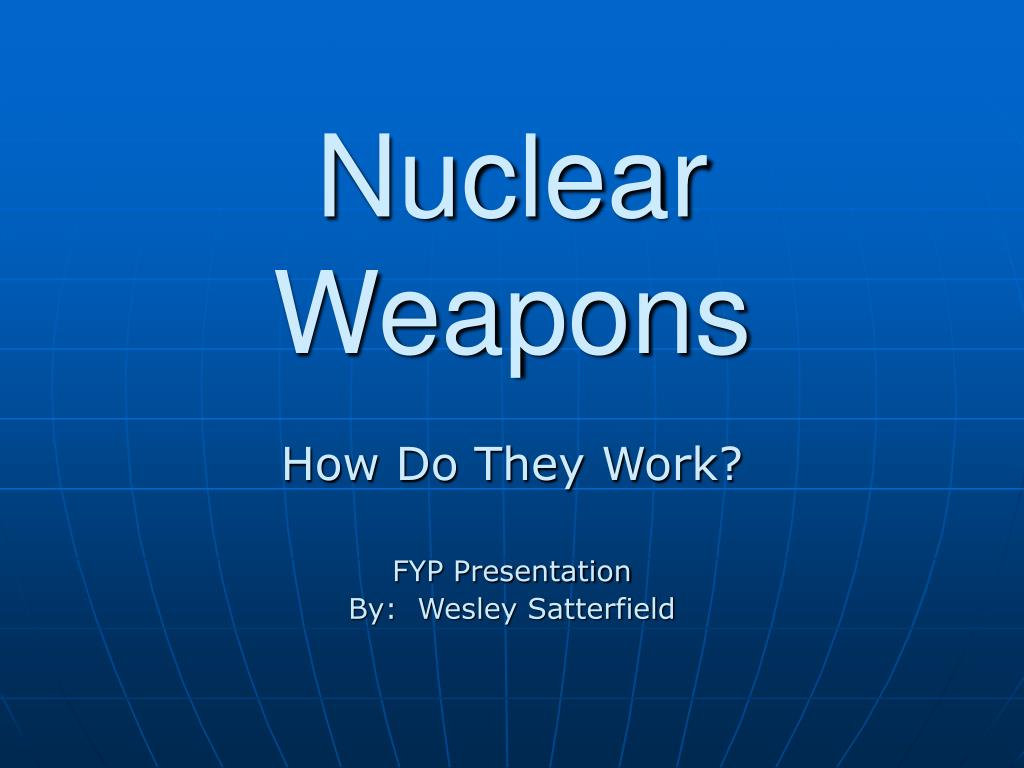 nuclear weapons l.