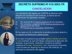 decreto supremo n 010 2003 tr cancelacion